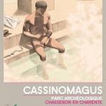 "Affiche ""Cassinomagus"". Chassenon (16), 2009. (graphisme: Depuis 1977)."